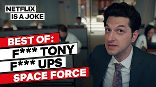 F. Tony's Best Lines in Space Force | Netflix Is A Joke