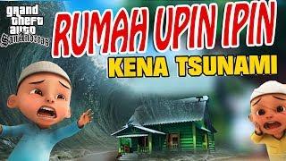 Rumah Upin  Pin Kena Tsunami GTA Lucu