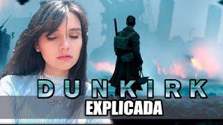 ¿LA VERDADERA HISTORIA DE DUNKIRK? - EXPLICACIÓN DUNKERQUE