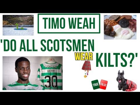 🏴󠁧󠁢󠁳󠁣󠁴󠁿 Do all Scotsmen wear kilts? with Timo Weah 🤔🤣