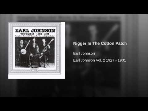 Nigger In The Cotton Patch