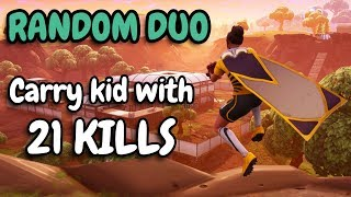 CARRY RANDOM KID TO WIN | Nobody wanted to play with him! | 21 KILLS