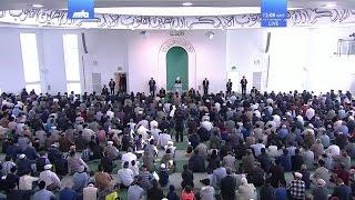 Проповедь Хазрата Мирзы Масрура Ахмада (07-04-2017 )