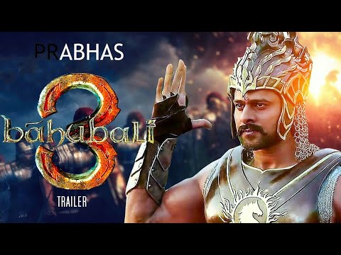Bahubali 3 Trailer 2017 | Prabhas Bahubali 3 Trailer | Bahubali 3 Movie Full | Bahubali 3 - FAN MADE