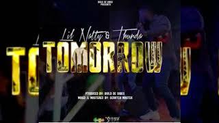Video Lil Natty & Thunda - Tomorrow {Soca 2018}{Grenada} download MP3, 3GP, MP4, WEBM, AVI, FLV Oktober 2018