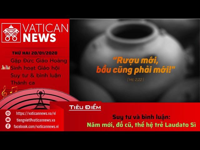 Vatican News Tiếng Việt thứ Hai ngày 20.01.2020