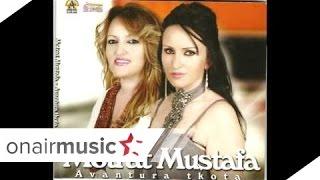 Motrat Mustafa - Thirra thirra oj nanë