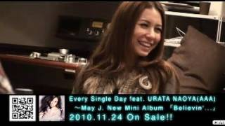 May J. / Every single Day feat. URATA NAOYA(AAA) Making Movie