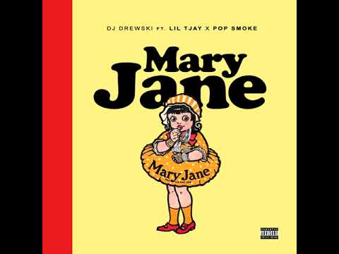 Lil Tjay - Mary Jane (feat. Pop Smoke) (Prod. Dj Drewski)