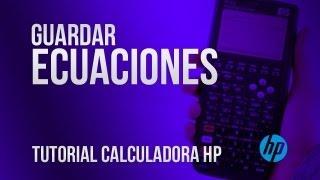 Aprende a guardar ecuaciones - Tutorial HP 50g