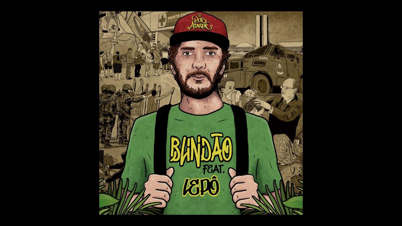 Lepô Selva & Dub Ataque - Blindão