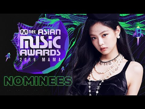 Mnet Asian Music Awards 2019   Nominees