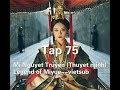 Mị Nguyệt Truyện (Thuyết minh) Tập 75--Legend of Miyue--vietsub