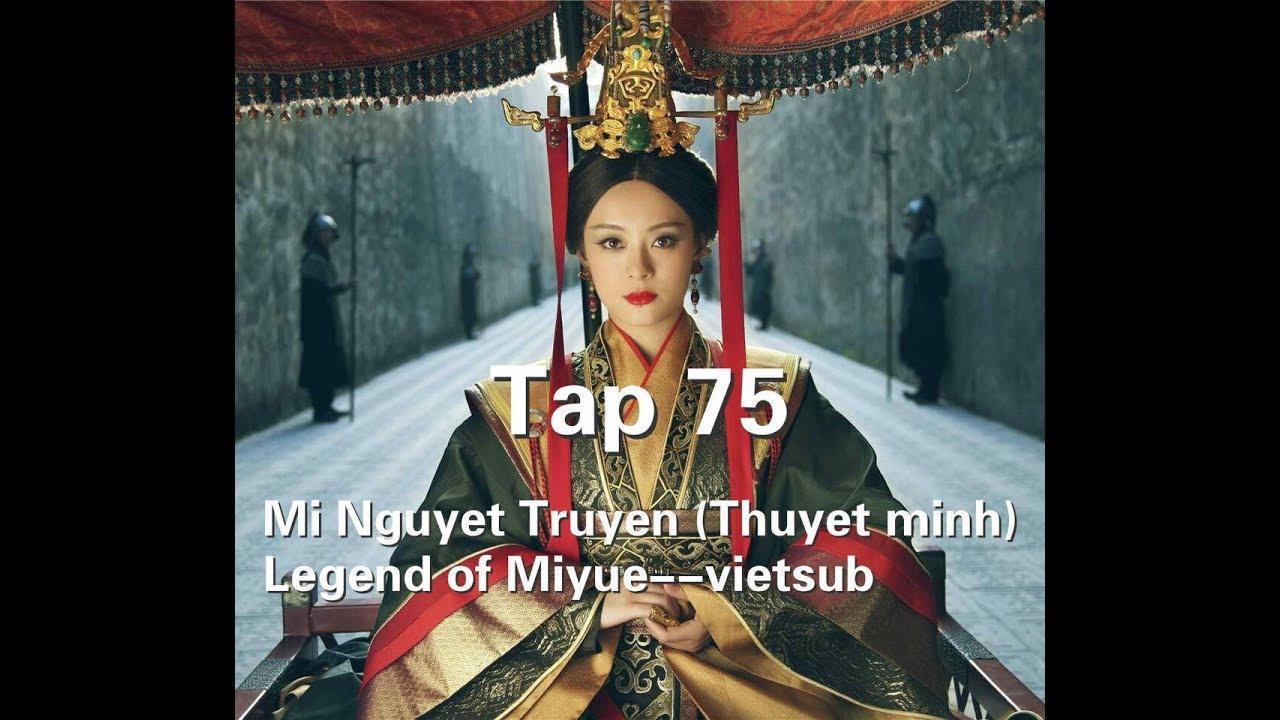 Mới Nhất Mị Nguyệt Truyện (Thuyết minh) Tập 75--Legend of Miyue--vietsub