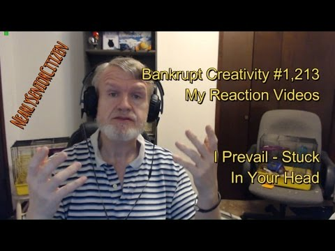 I Prevail - Stuck In Your Head : Bankrupt Creativity #1,213 My Reaction Videos