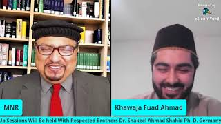 Introductory Live Session 12 With Respected  Khawaja Fawad Ahmad Sahib Of Germany 13.09.2020.