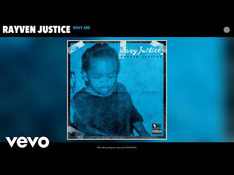 Rayven Justice - Why Me (Audio)