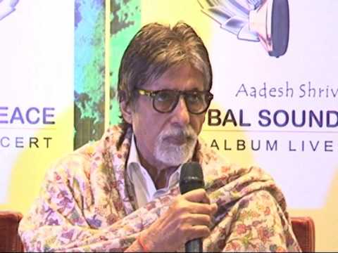 Global Sound Of Peace Press Conference- Amitabh Bachchan, Aadesh Shrivastava, Kailash Kher