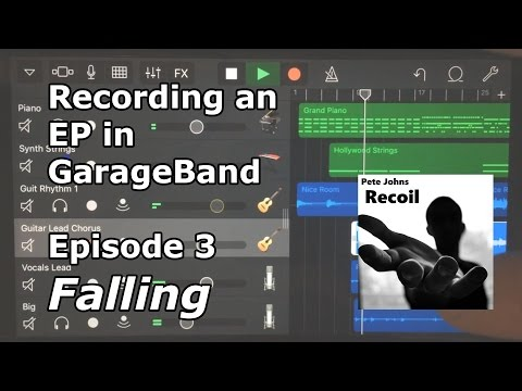 Recording an EP in GarageBand for iOS (iPhone/iPad)