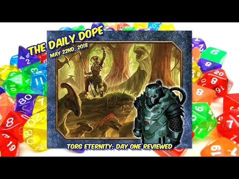 'Torg Eternity: Day One Adventures' Reviewed on The Daily Dope EP106 05/22/2018