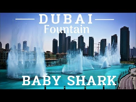 [4K] The Dubai Fountain  – Baby Shark – April 2019