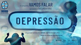 Documentário DEPRESSÃO da Campanha VAMOS FALAR