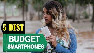 5 Best Budget Smartphones 2018 | Best Budget Smartphones Reviews | Top 5 Budget Smartphones
