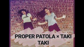 PROPER PATOLA x TAKI TAKI DANCE COVER   BADSHAH   DJ SNAKE ft SELENA GOMEZ   NAMASTE ENGLAND  