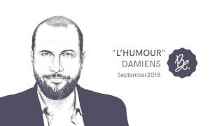 "Bon Entendeur : ""l'Humour"", Damiens, September 2018"