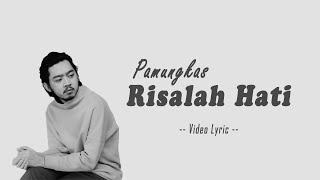 Pamungkas Risalah Hati | Video Lirik