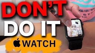 🚫後悔⚠七個理由不要買🍎Apple Watch DONT DO IT