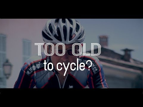 Too Old To Cycle?