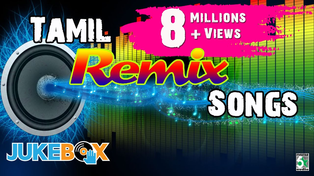 Tamil mp3 songs dj remix download