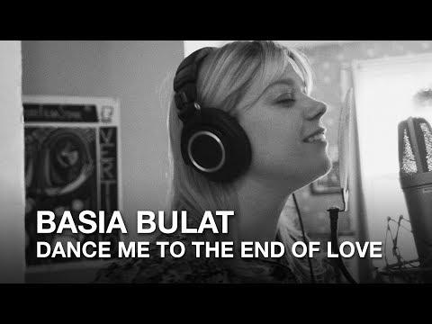 Leonard Cohen  Dance Me to the End of Love Basia Bulat