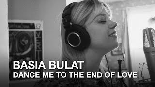 Leonard Cohen - Dance Me to the End of Love (Basia Bulat cover)