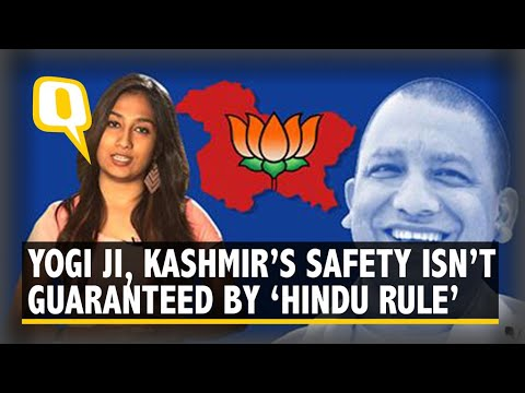 Dear CM Yogi, Would 'Hindu Rule' In Kashmir Guarantee Safety?