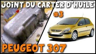[ Peugeot 307 ] Joint du carter d'huile (3/3) Remontage