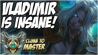 VLADIMIR IS INSANE! - NEW Climb to Master | League of Legends