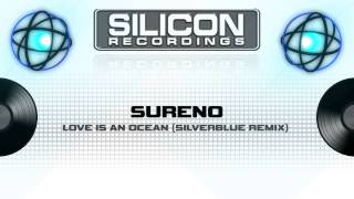Sureno - Love is an Ocean (Silverblue Remix) (SR 0219-5)