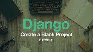 إنشاء فارغة جانغو مشروع المحلية والإنتاج Dev // جانغو التعليمي // بيثون الويب التعليمي