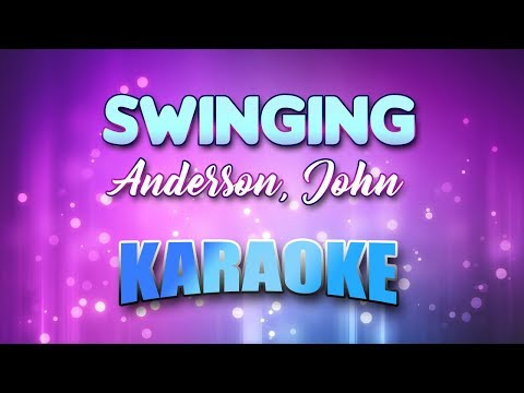 Anderson, John - Swinging (Karaoke & Lyrics)