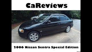 CaReviews: 2006 Nissan Sentra Special Edition