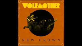 Wolfmother - I Don't Know Why
