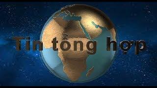 """TIN TỔNG HỢP 24/6/2019: TQ tuyên bố """"không cho phép"""" đề cập đến Hongkong trong hội nghị G-20"""
