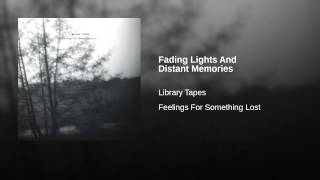 Play Fading Lights And Distant Memories