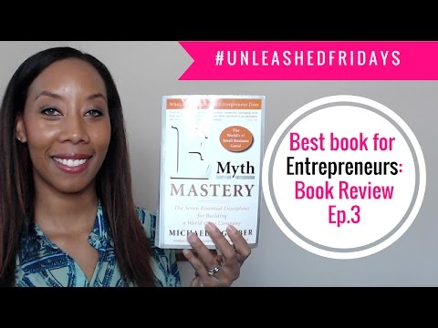 A MUST read for all entrepreneurs! The E-myth by Michael Gerber! #UnleashedFriday