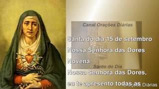 Nossa Senhora das Dores - 15 de Setembro