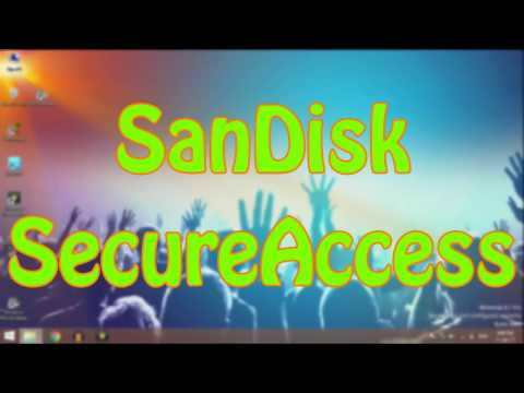 How To Use Sandisk Secureaccess