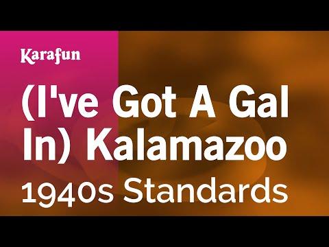 Karaoke (I've Got A Gal In) Kalamazoo - 1940s Standards *
