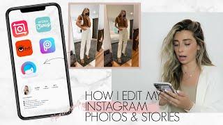 HOW I EDIT MY INSTAGRAM PHOTOS & STORIES - BEST APPS!   Lauren Elizabeth